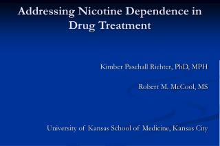 Addressing Nicotine Dependence in Drug Treatment