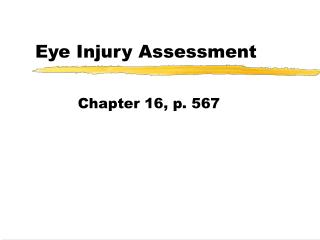 Eye Injury Assessment