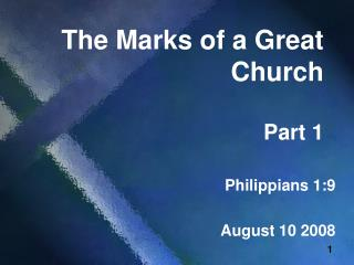 The Marks of a Great Church Part 1