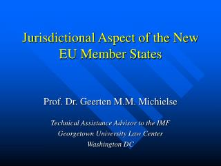 Jurisdictional Aspect of the New EU Member States