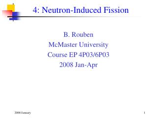 4: Neutron-Induced Fission