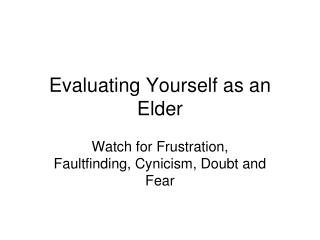Evaluating Yourself as an Elder