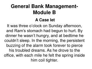 General Bank Management-Module B