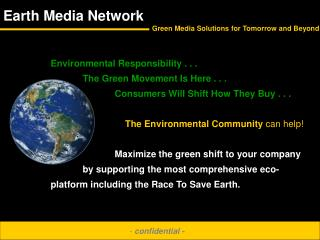 Environmental Responsibility . . . The Green Movement Is Here . . .