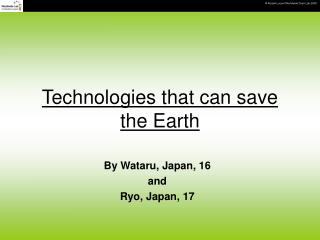 Technologies that can save the Earth