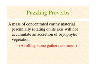 Puzzling Proverbs