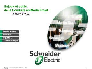 Enjeux et outils  de la Conduite en Mode Projet          4 Mars 2003
