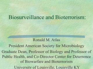 Biosurveillance and Bioterrorism: