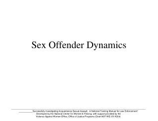 Sex Offender Dynamics