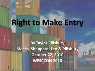 Right to Make Entry