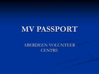 MV PASSPORT