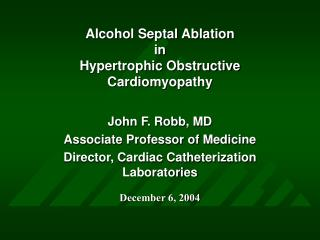 Alcohol Septal Ablation in Hypertrophic Obstructive Cardiomyopathy