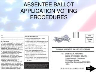 ABSENTEE BALLOT APPLICATION VOTING PROCEDURES