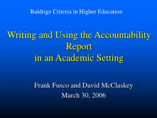 Writing and Using the Accountability Report in an Academic Setting