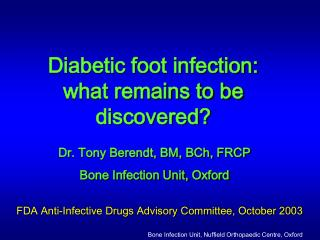 Bone Infection Unit, Nuffield Orthopaedic Centre, Oxford