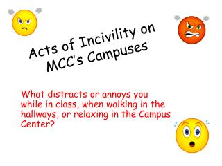 Acts of Incivility on  MCC s Campuses
