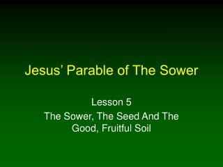Jesus\' Parable of The Sower