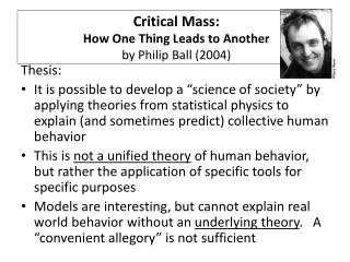 Critical Mass:  How One Thing Leads to Another by Philip Ball 2004