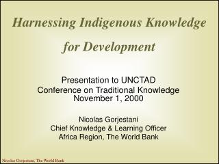 Harnessing Indigenous Knowledge for Development