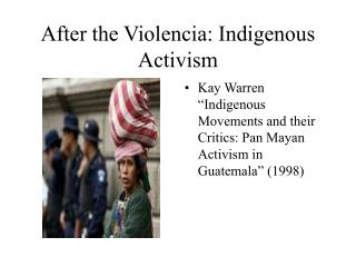 After the Violencia: Indigenous Activism