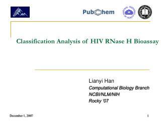 Classification Analysis of HIV RNase H Bioassay