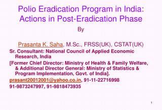Polio Eradication Program in India: Actions in Post-Eradication Phase