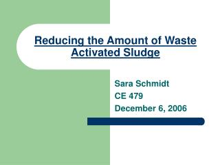 Reducing the Amount of Waste Activated Sludge