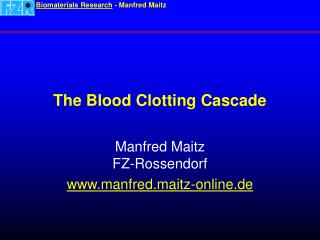 The Blood Clotting Cascade