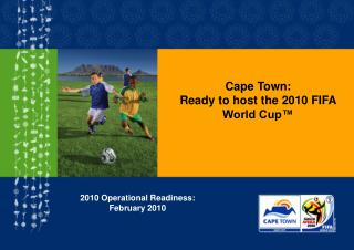Cape Town: Ready to host the 2010 FIFA World Cup