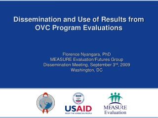 Dissemination and Use of Results from  OVC Program Evaluations