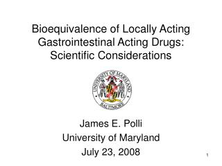Bioequivalence of Locally Acting Gastrointestinal Acting Drugs: Scientific Considerations