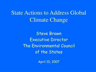 State Actions to Address Global Climate Change