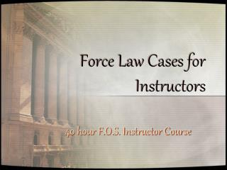 Force Law Cases for Instructors