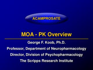 MOA - PK Overview