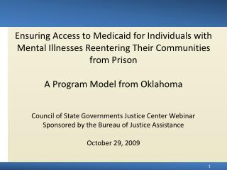 Ensuring Access to Medicaid for Individuals with Mental Illnesses Reentering Their Communities from Prison