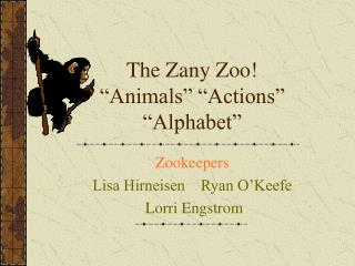The Zany Zoo  Animals   Actions   Alphabet