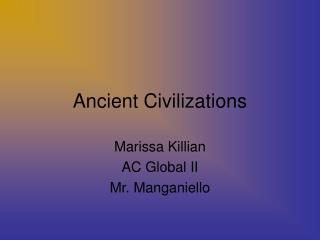Ancient Civilizations Marissa Killian AC Global II