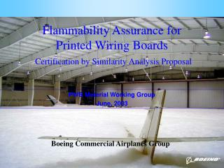 Flammability Assurance for  Printed Wiring Boards  Certification by Similarity Analysis Proposal