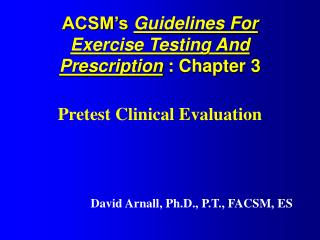 ACSM s Guidelines For Exercise Testing And Prescription : Chapter 3