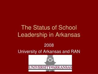 The Status of School Leadership in Arkansas