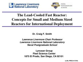 The Lead-Cooled Fast Reactor:  Concepts for Small and Medium Sized Reactors for International Deployment