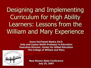Designing and Implementing Curriculum for High Ability Learners: Lessons from the William and Mary Experience