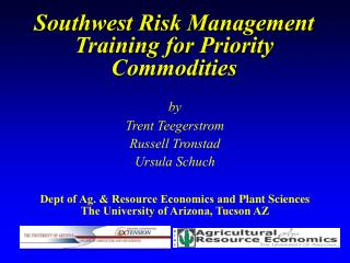Southwest Risk Management Training for Priority Commodities