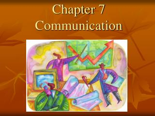 Chapter 7 Communication