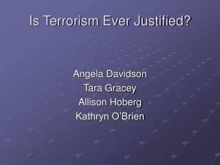 Is Terrorism Ever Justified