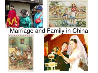 Marriage and Family in China