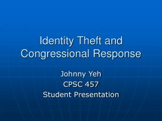Identity Theft and Congressional Response