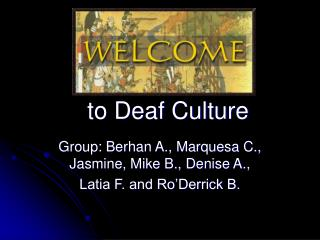 To Deaf Culture