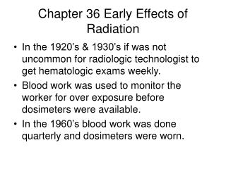 Chapter 36 Early Effects of Radiation