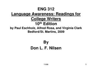ENG 312 Language Awareness: Readings for College Writers 10th Edition by Paul Eschholz, Alfred Rosa, and Virginia Clark
